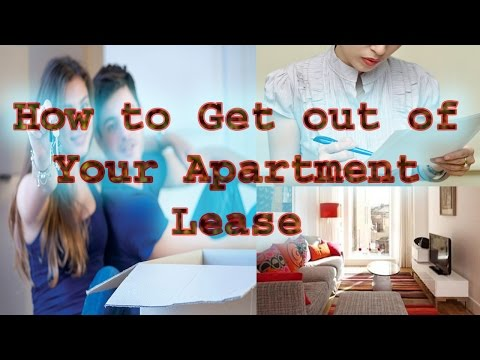 How to Get out of Your Apartment Lease 2016|How can I legally break my lease?