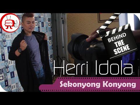 Herri Idola - Behind The Scene Video Clip Sekonyong Konyong - NSTV