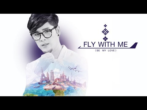 Fly With Me (Be My Love) - ทอม Room39