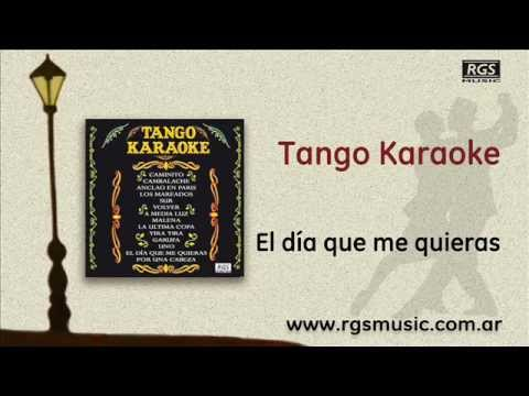 Tango Karaoke - El día que me quieras