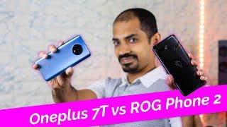 Asus ROG Phone 2 vs Oneplus 7T - Top end சண்டக்கோழி, எது சிறந்தது?