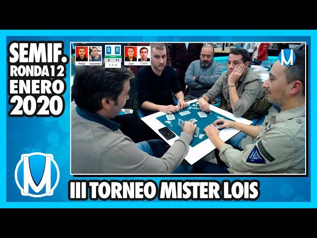 PARTIDA DE MUS - Semifinal III Torneo Mister Lois 2020 - R12