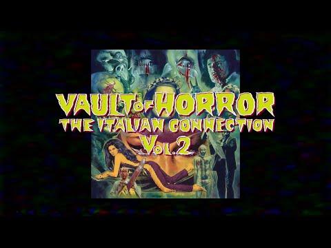 Vault Of Horror: The Italian Connection Volume 2 Vinyl Edition Trailer