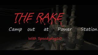 Roblox, The Rake Camp out at the Power Station! (With Speedydog210) Part 1
