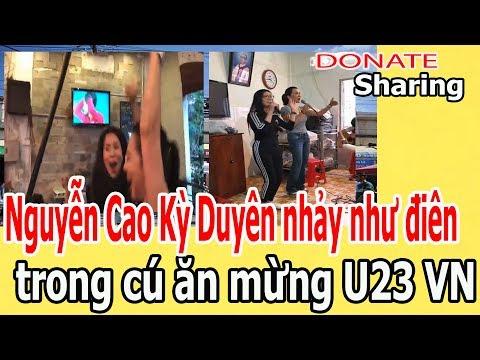 Nguyễn Cao Kỳ Duyên nhảy nh,ư đ,i,ê,n ăn mừng U23