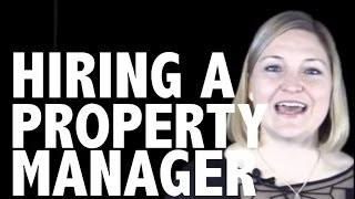 What You Need to Know Before You Hire a Property Manager for Your Rental Property