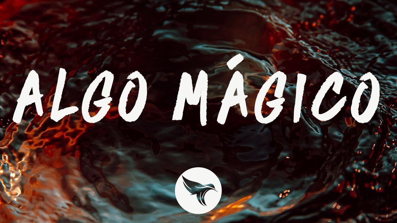 Rauw Alejandro - Algo Mágico (Letra / Lyrics)
