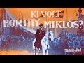 Ki Volt Horthy Miklós?