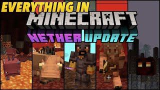EVERYTHING In Minecraft 1.16 Nether Update