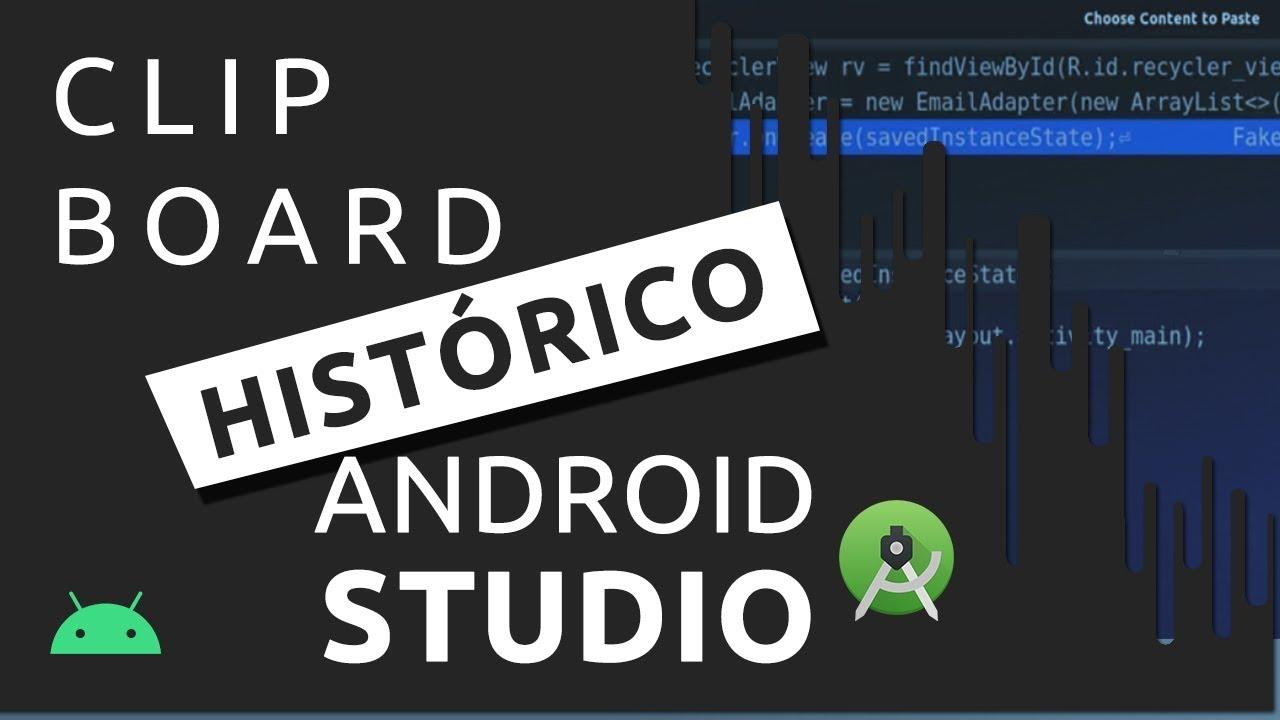 ANDROID STUDIO TUTORIAL: HISTÓRICO DE CÓDIGO