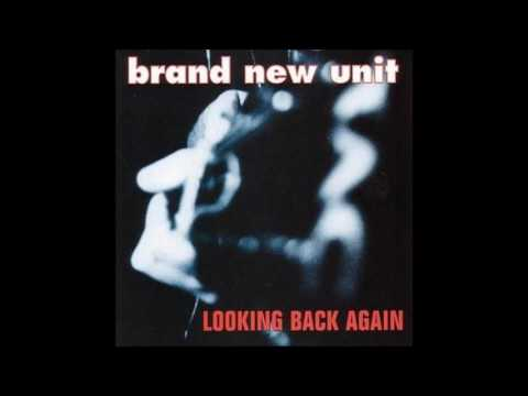 BRAND NEW UNIT - looking back again [full]