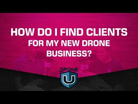 How Do I Find Clients for My New Drone Business?