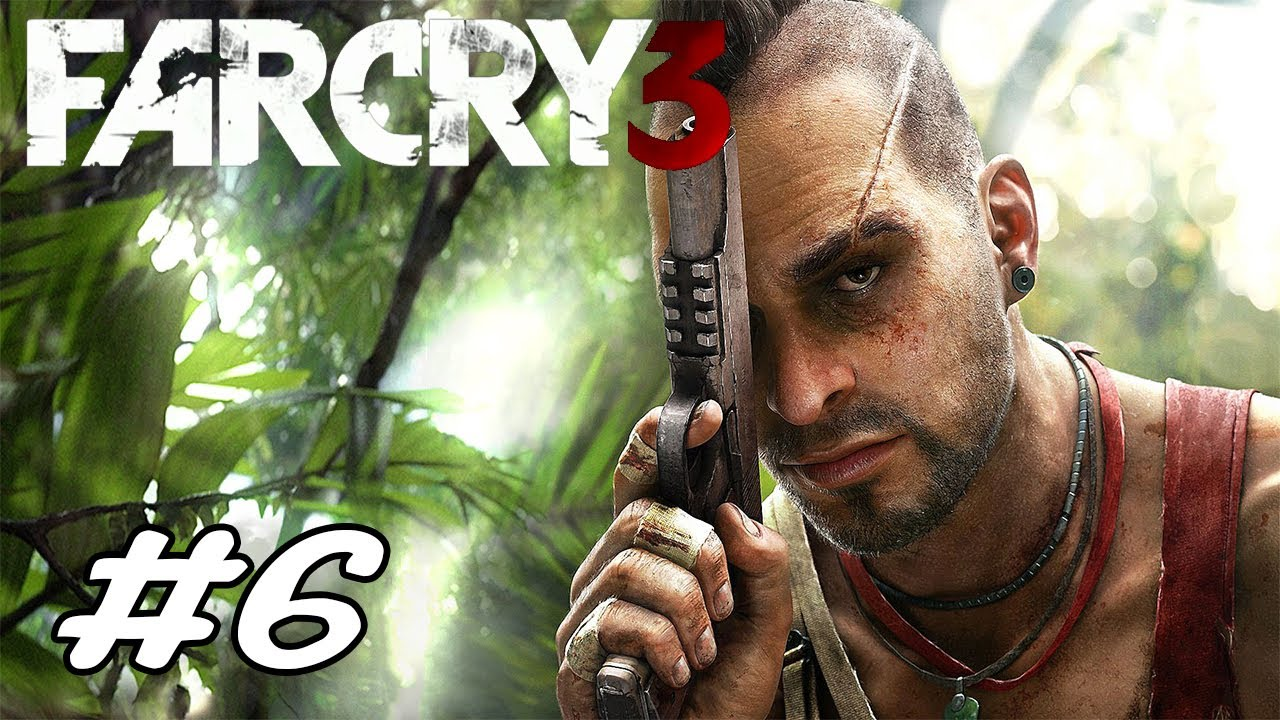 Far Cry 3 Bölüm 6 Youtube