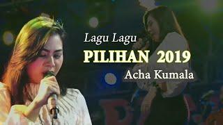 Lagu Lagu Pilihan Acha Kumala 2019 - New Pantura
