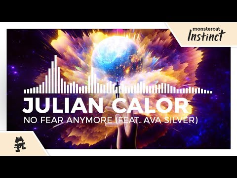 Julian Calor - No Fear Anymore (feat. Ava Silver) [Monstercat Release]