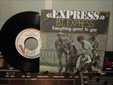B T EXPRESS everything good to you