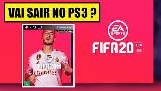 FIFA 20 VAI SAIR PRA PS3 ?