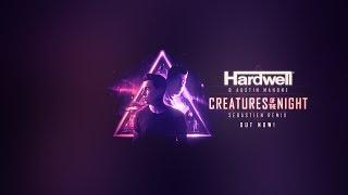 Hardwell & Austin Mahone   Creatures Of The Night (Sebastien Remix)