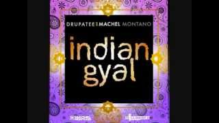 Drupatee Ft. Machel Montano - Indian Gyal (Bass Boosted)