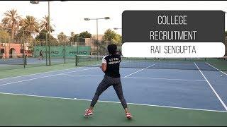 College Tennis Recruiting Video for Spring 2019 - Rai Sengupta