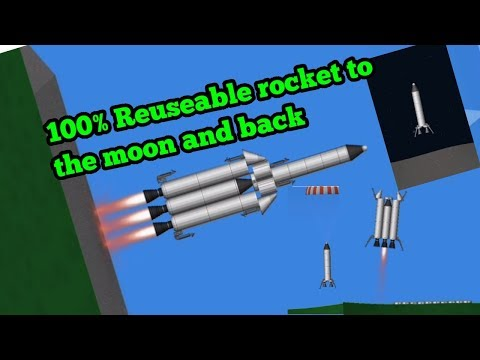 FULLY REUSEABLE ROCKET TO THE MOON AND BACK - Spaceflight simulator