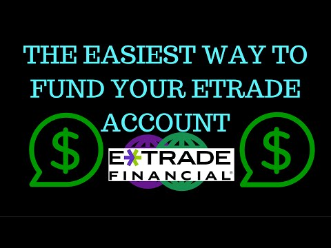 How to Fund Your Etrade Account