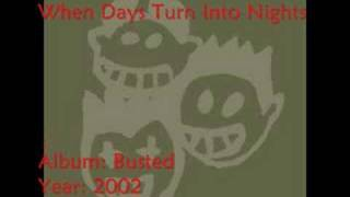 Busted - When Days Turn Into Nights