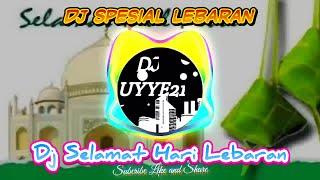 DJ SELAMAT HARI LEBARAN   Spesial Lebaran 2020   Remix Full Bass-2020
