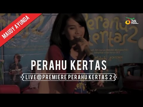 MAUDY - PERAHU KERTAS (LIVE@PREMIERE PERAHU KERTAS 2)