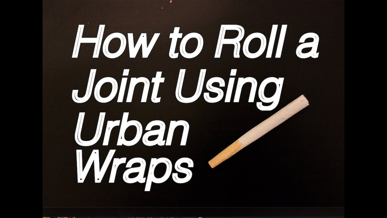 How to roll a Joint using Urban Wraps - Cigarette Rolling ...
