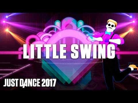 Just Dance 2017: Little Swing By AronChupa Ft. Little Sis Nora – Official Track Gameplay [US]
