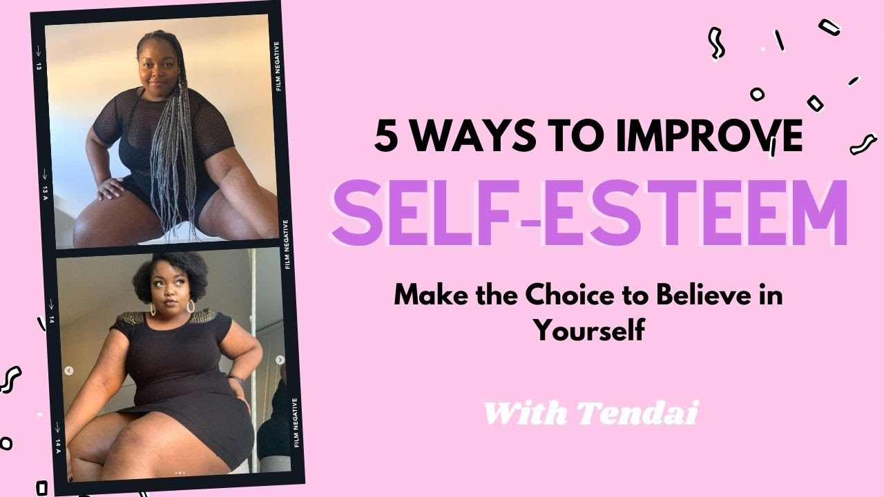 5 strategies for improving your self esteem With Tendai