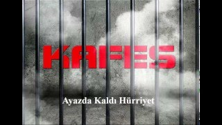 KaFeS - Ayazda Kaldı Hürriyet - ℂ✫
