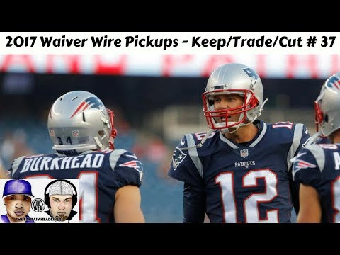 2017 Fantasy Football - Time to Cut Studs? Week 11 Waiver Wire Pickups , Keep/Trade/Cut  Ep. #37