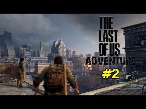The Last of Us Adventure - Un tour en ville #2