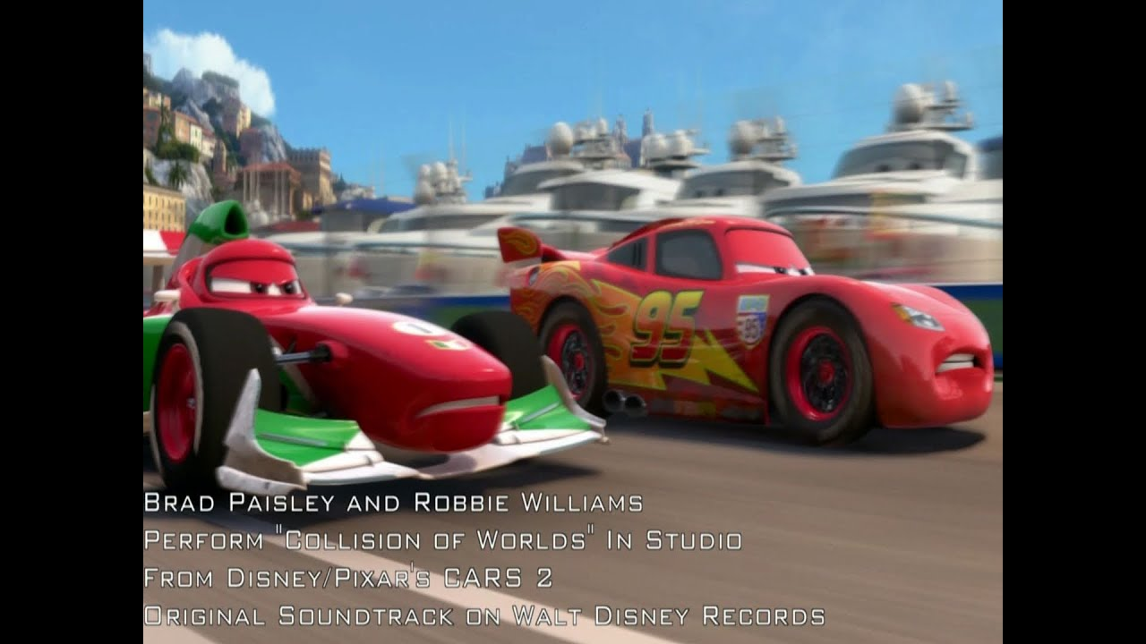Cars 2: Collision of Worlds (Robbie Williams, Brad Paisley) [HD ...
