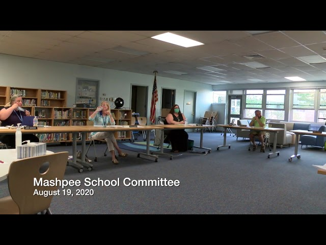 Mashpee School Committee 08 19 20