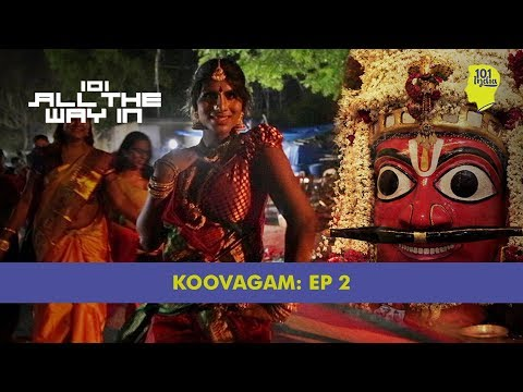 Koovagam: Episode 2: The Wedding Of Lord Aravan   101 All The Way In   Unique Stories From India