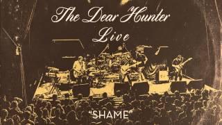 "The Dear Hunter ""Shame"" (Live)"