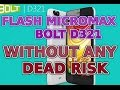 How To Flash and Dead Recover Micromax D321 With USB 100% Without Any Dead Risk