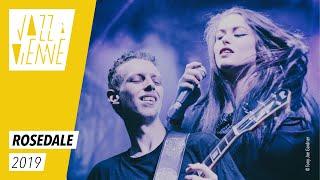 Rosedale - Jazz à Vienne 2019 - Live
