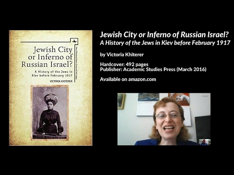 A History of the Jews in Kiev before February 1917, Victoria Khiterer