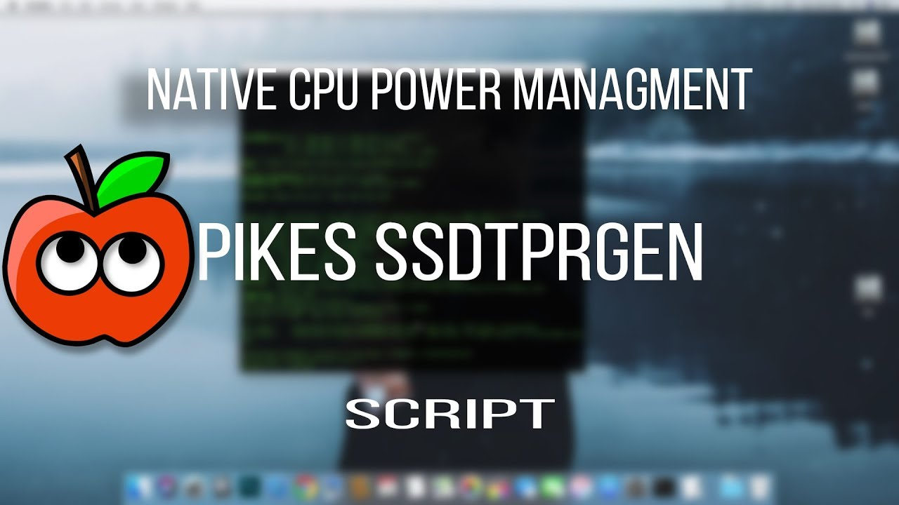 Native CPU Power Management with ssdtPRGen - Hackintosh by CyberTech
