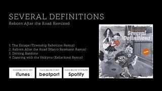 Several Definitions - The Escape (Township Rebellion Remix) [Stil vor Talent]