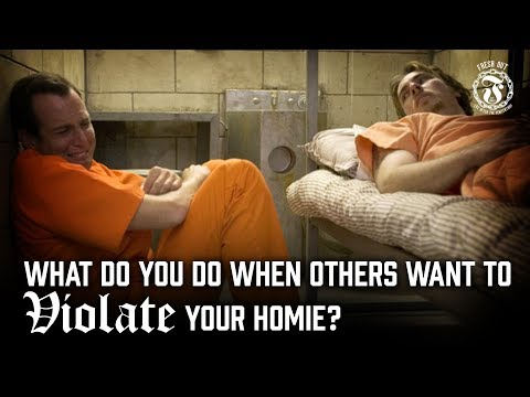 What do you do when others want to VIOLATE your Homie? - Prison Talk 13.13