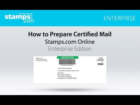 Stamps.com Enterprise: How to Prepare Certified Mail