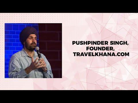 Pushpinder Singh, Founder, Travelkhana.com