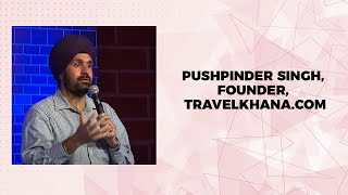 Pushpinder Singh  Founder  Travelkhana