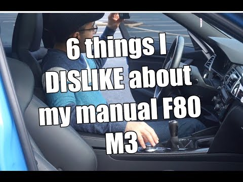 Vlog 04: 6 things I dislike about my manual F80 M3