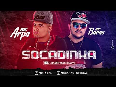 MC Arpa e MC Barão - Socadinha (Canal Brega Exclusivo)